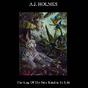 HOLMES, A.J. - THE KING OF THE NEW ELECTRIC HI-LIF