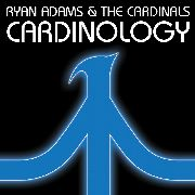 ADAMS, RYAN -& THE CARDINALS- - CARDINOLOGY