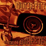 GUITAR PETE - MEAN STREETS