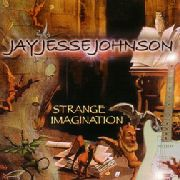 JOHNSON, JAY JESSE - STRANGE IMAGINATION