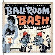 VARIOUS - SOUNDFLAT BALLROOM BASH! VOL. 2