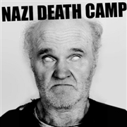 NAZI DEATH CAMP - IT'S WAR TIME BABY
