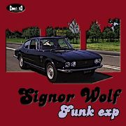SIGNOR WOLF - FUNK EXP