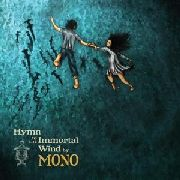 MONO - HYMN TO THE IMMORTAL WIND (2LP)