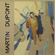 MARTIN DUPONT - JUST BECAUSE