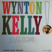 KELLY, WYNTON - WYNTON KELLY