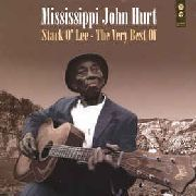 HURT, MISSISSIPPI JOHN - STACK O'LEE-VERY BEST OF (120G)