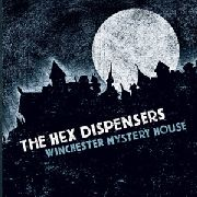 HEX DISPENSERS - WINCHESTER MYSTERY HOUSE (DL)