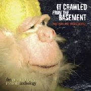 VARIOUS - IT CRAWLED FROM THE BASEMENT (2CD)