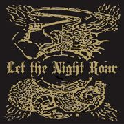 LET THE NIGHT ROAR - LET THE NIGHT ROAR
