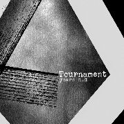 TOURNAMENT - YEARS OLD
