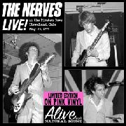 NERVES - LIVE AT THE PIRATE'S COVE (COL)