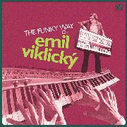 VIKLICKY, EMIL - THE FUNKY WAY OF EMIL VIKLICKY