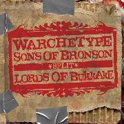 WARCHETYPE/LORDS OF BUKKAKE/SONS OF BRONSON - SPLIT