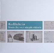 "KALLABRIS - MUSIC FOR SIMPLE OBJECTS (10"")"