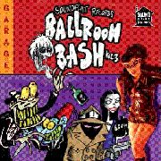 VARIOUS - SOUNDFLAT BALLROOM BASH! VOL. 3