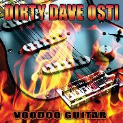 OSTI, DIRTY DAVE - VOODOO GUITAR