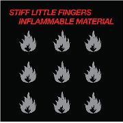 STIFF LITTLE FINGERS - INFLAMMABLE MATERIAL (USA)