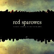 RED SPAROWES - THE FEAR IS EXCRUCIATING, BUT THEREIN... (USA)