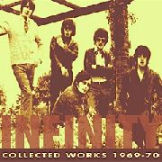 INFINITY - COLLECTED WORKS 1969-1970