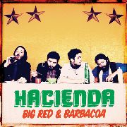HACIENDA - (COL) BIG RED & BARBACOA