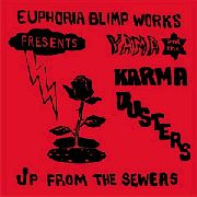 YAMA & THE KARMA DUSTERS - UP FROM THE SEWERS
