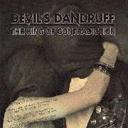 DEVIL'S DANDRUFF - THE KING OF CONTRADICTION