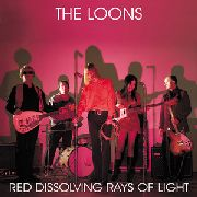 LOONS - RED DISSOLVING RAYS OF LIGHT