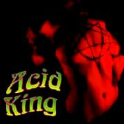 ACID KING - FREE/DOWN WITH THE CROWN