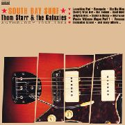 STARR, THOM -& THE GALAXIES- - SOUTH BAY SURF: ANTHOLOGY 1963-...