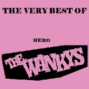 WANKYS - THE VERY BEST OF HERO