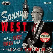 "WEST, SONNY -& HIS SWEET ROCKIN' BAND- - BIG CITY WOMAN  (+7"")"