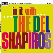 "DEL SHAPIROS - IN IT WITH...THE DEL SHAPIROS (10"")"