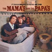 MAMAS & THE PAPAS - (BLACK) IF YOU CAN BELIEVE YOUR EYES AND EARS