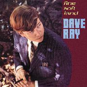 RAY, DAVE - FINE SOFT LAND