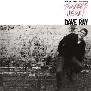 RAY, DAVE - SNAKER'S HERE