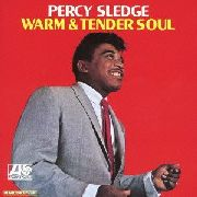 SLEDGE, PERCY - WARM & TENDER SOUL