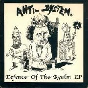 ANTI-SYSTEM - DEFENCE OF THE REALM EP