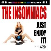 INSOMNIACS - JUST ENJOY IT