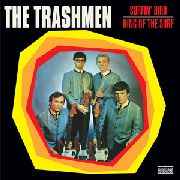 TRASHMEN - SURFIN' BIRD/KING OF THE SURF
