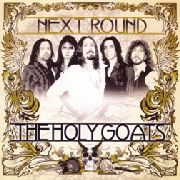 HOLY GOATS - NEXT ROUND