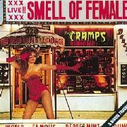 CRAMPS - SMELL OF FEMALE (UK)