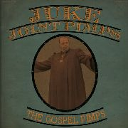 JUKE JOINT PIMPS/GOSPEL PIMPS - BOOGIE THE CHURCH DOWN