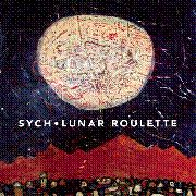 SYCH - LUNAR ROULETTE