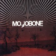 MOJOBONE - CROSSROAD MESSAGE/TALES FROM THE...