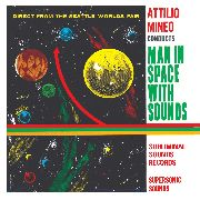 MINEO, ATTILIO - MAN IN SPACE WITH SOUNDS (SWEDEN)
