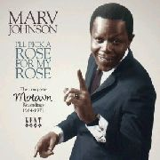 JOHNSON, MARV - I'LL PICK A ROSE FOR MY ROSE