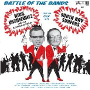 KING USZNIEWICZ & THE USZNIEWICZTONES/SOUTH BAY SURFERS - BATTLE OF THE BANDS