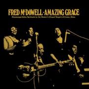 MCDOWELL, FRED -& THE HUNTER'S CHAPEL SINGERS OF COMO- - AMAZING GRACE