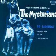 ? & THE MYSTERIANS - 96 LAGRIMAS EP